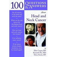 100 Questions and Answers About Head and Neck Cancer (BOK)