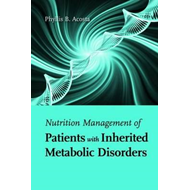 Nutrition Management of Patients with Inherited Metabolic Di (BOK)