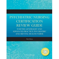 Psychiatric Nursing Certification Review Guide (BOK)