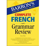 Complete French Grammar Review (BOK)
