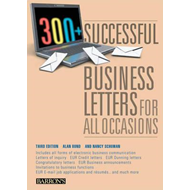 300+ Successful Business Letters for All Occasions (BOK)