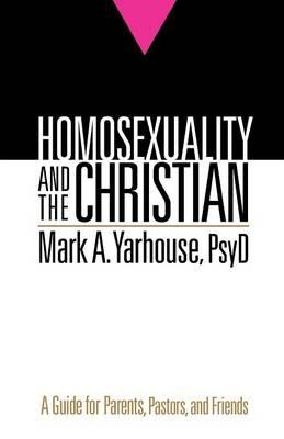 Homosexuality and the Christian (BOK)