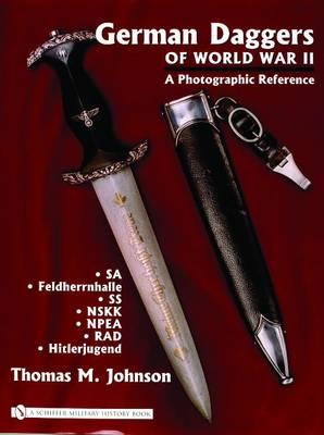 German Daggers of World War II - a Photographic Reference: v. II (BOK)
