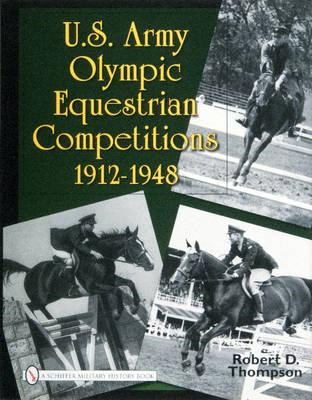 U.S. Army Olympic Equestrian Competitions 1912-1948 (BOK)