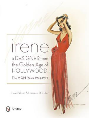 Irene: A Designer from the Golden Age of Hollywood (BOK)