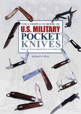 Complete Book of U.S. Military Pocket Knives (BOK)