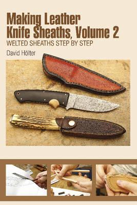 Making Leather Knife Sheaths (BOK)