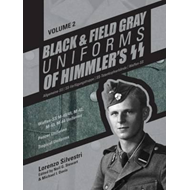 Black & Field Gray Uniforms of Himmlers SS -- Allgemeine -- (BOK)