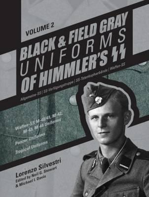 Black and Field Gray Uniforms of Himmler's SS: Allgemeine- S (BOK)