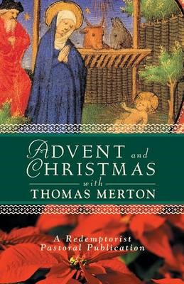 Advent and Christmas with Thomas Merton (BOK)