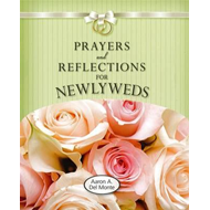 Prayers and Reflections for Newlyweds (BOK)