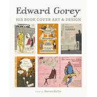 Edward Gorey His Book Cover Art & Design A239 (BOK)