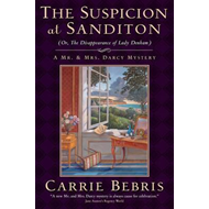 Suspicion at Sanditon (or, the Disappearance of Lady Denham) (BOK)