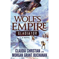 Wolf's Empire: Gladiator (BOK)
