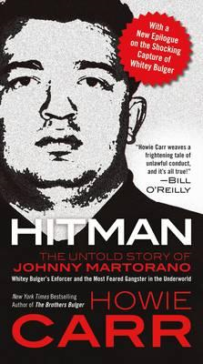 Hitman: the Untold Story of Johnny Martorano (BOK)