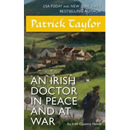 Irish Doctor in Peace and at War (BOK)