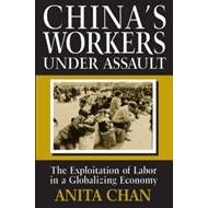 China's Workers Under Assault (BOK)