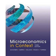 Microeconomics in Context, 3rd Edition (BOK)