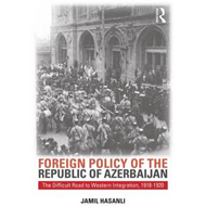 Foreign Policy of the Republic of Azerbaijan (BOK)