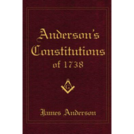 Anderson's Constitutions of 1738 (BOK)