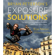 Bryan Peterson's Exposure Solutions (BOK)