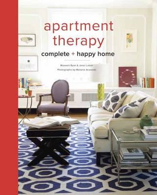 Apartment Therapy Complete and Happy Home (BOK)