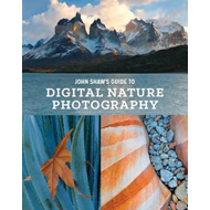 John Shaw's Guide To Digital Nature Photography (BOK)