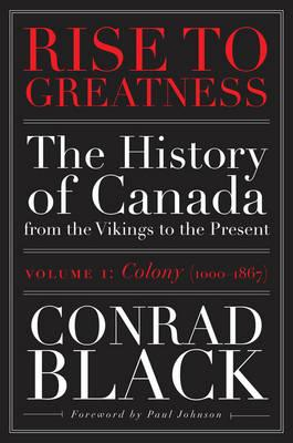 Rise To Greatness, Volume 1: Colony (1603-1867) (BOK)