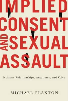 Implied Consent and Sexual Assault (BOK)