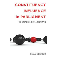 Constituency Influence in Parliament: Countering the Centre (BOK)