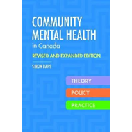 Community Mental Health in Canada: Policy, Theory and Practice (BOK)
