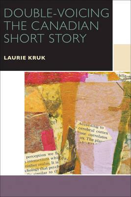 Double-Voicing the Canadian Short Story (BOK)