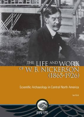 Life and Work of W. B. Nickerson (1865-1926) (BOK)