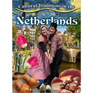 Cultural Traditions in Netherlands (BOK)