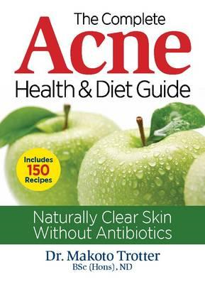 Complete Acne Health & Diet Guide (BOK)
