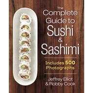 Complete Guide to Sushi and Sashimi (BOK)