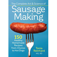 Complete Art and Science of Sausage Making (BOK)