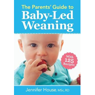 Parents' Guide to Baby-Led Weaning (BOK)