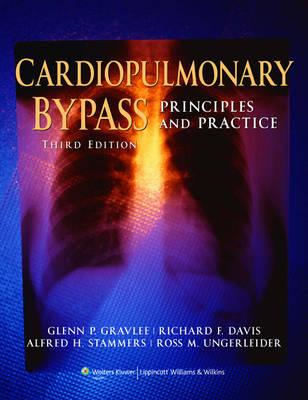 Cardiopulmonary Bypass: Principles and Practice (BOK)