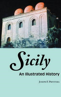 Sicily: An Illustrated History (BOK)
