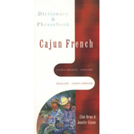 Cajun French Dictionary and Phrasebook (BOK)