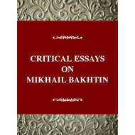 Critical Essays on Mikhail Bakhtin (BOK)