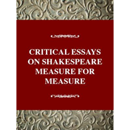 Critical Essays on Shakespeare's Measure for Measure (BOK)