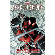 Scarlet Spider: Volume 1: Life After Death (BOK)