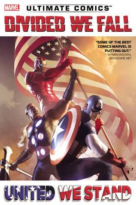 Ultimate Comics Divided We Fall, United We Stand (BOK)