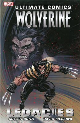 Ultimate Comics Wolverine: Legacies (BOK)