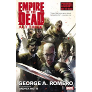 George Romero's Empire of the Dead: Act Three (BOK)