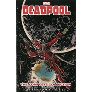 Deadpool By Daniel Way: The Complete Collection Volume 3 (BOK)