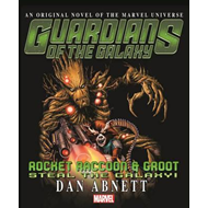 Guardians Of The Galaxy: Rocket Raccoon And Groot - Steal Th (BOK)