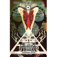 Dark Tower: The Drawing Of The Three: Lady Of Shadows (BOK)